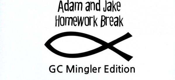 Adam and Jake Homework Break Episode 8 – GC Mingler Edition