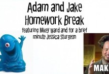 Adam and Jake Homework Break Episode 24 – Alien Make-up Conspiracy