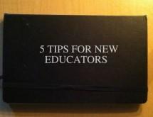 5 Tips for New Educators