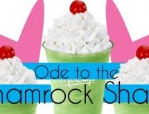 Ode to the Shamrock Shake