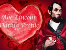 Abe Lincoln: Dating Profile