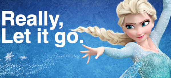 Really, Let it Go