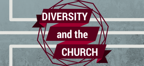 Diversity and the Church.