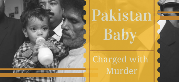Pakistan Baby Charged with Murder