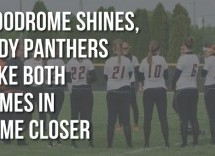 Woodrome Shines, Lady Panthers Take Both Games in Home Closer