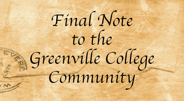 Final Note to the Greenville College Community