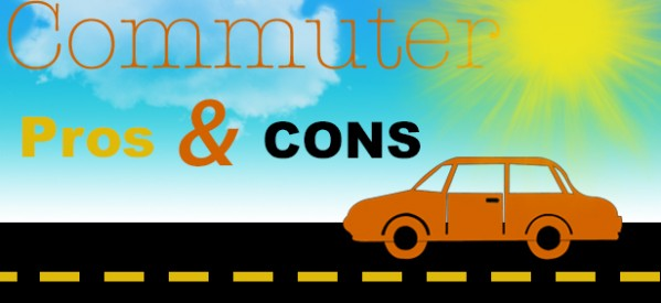Commuter Pros and Cons