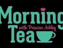 Morning Tea With Princess Ashley S. 2 Ep. 5