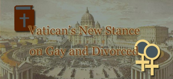 Vatican's New Stance on Gays and the Divorced