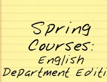 Spring Courses: English Department Edition