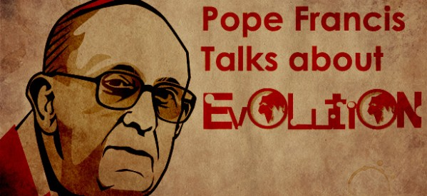 Pope Francis and Evolution