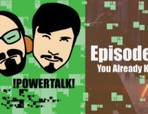 Powertalk! EP. 13