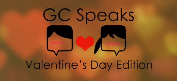 GC Speaks Valentine's Day