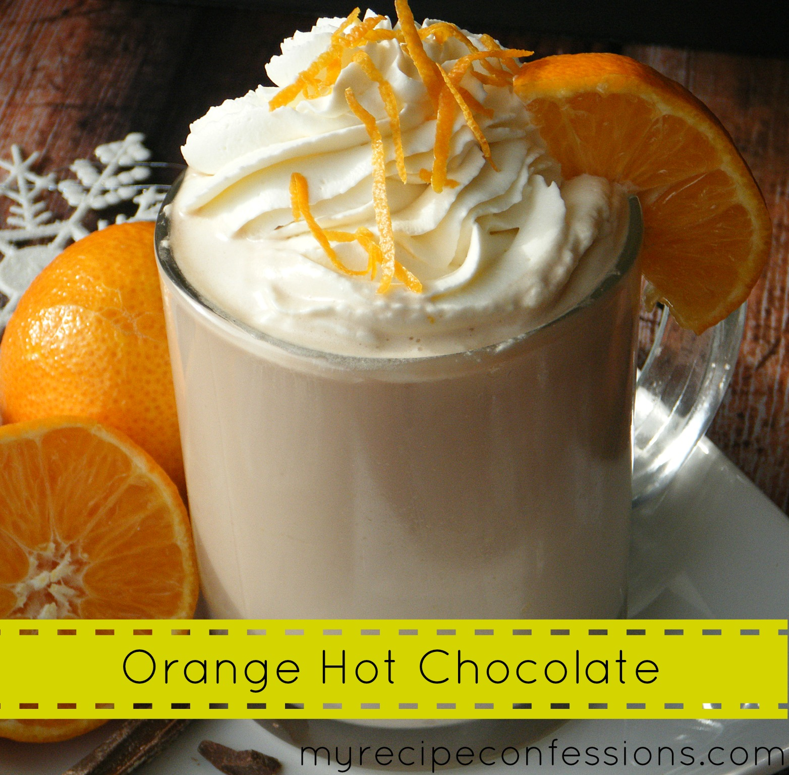 Try something new and add a little orange to your hot chocolate! Source:http://myrecipeconfessions.com