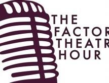 "Factory Theatre's ""Hero Central"" – Episode 1"
