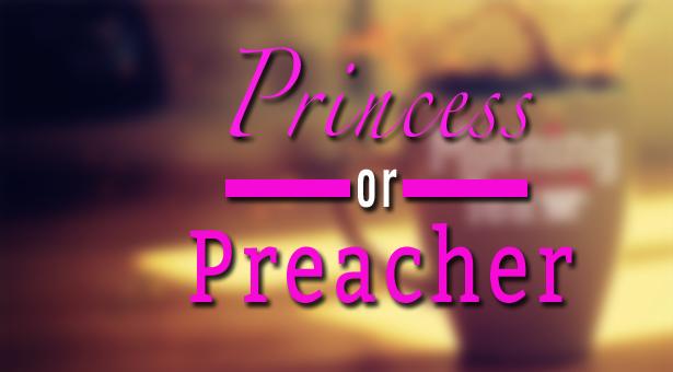 Princess Preacher