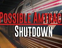 Possible Amtrack Shutdown