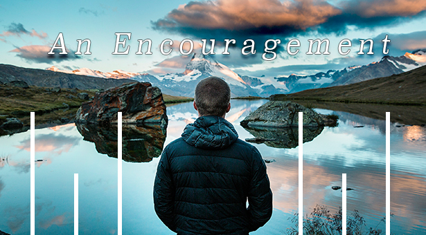 an encouragment