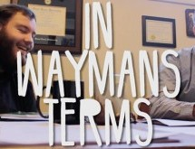 In Waymans Terms