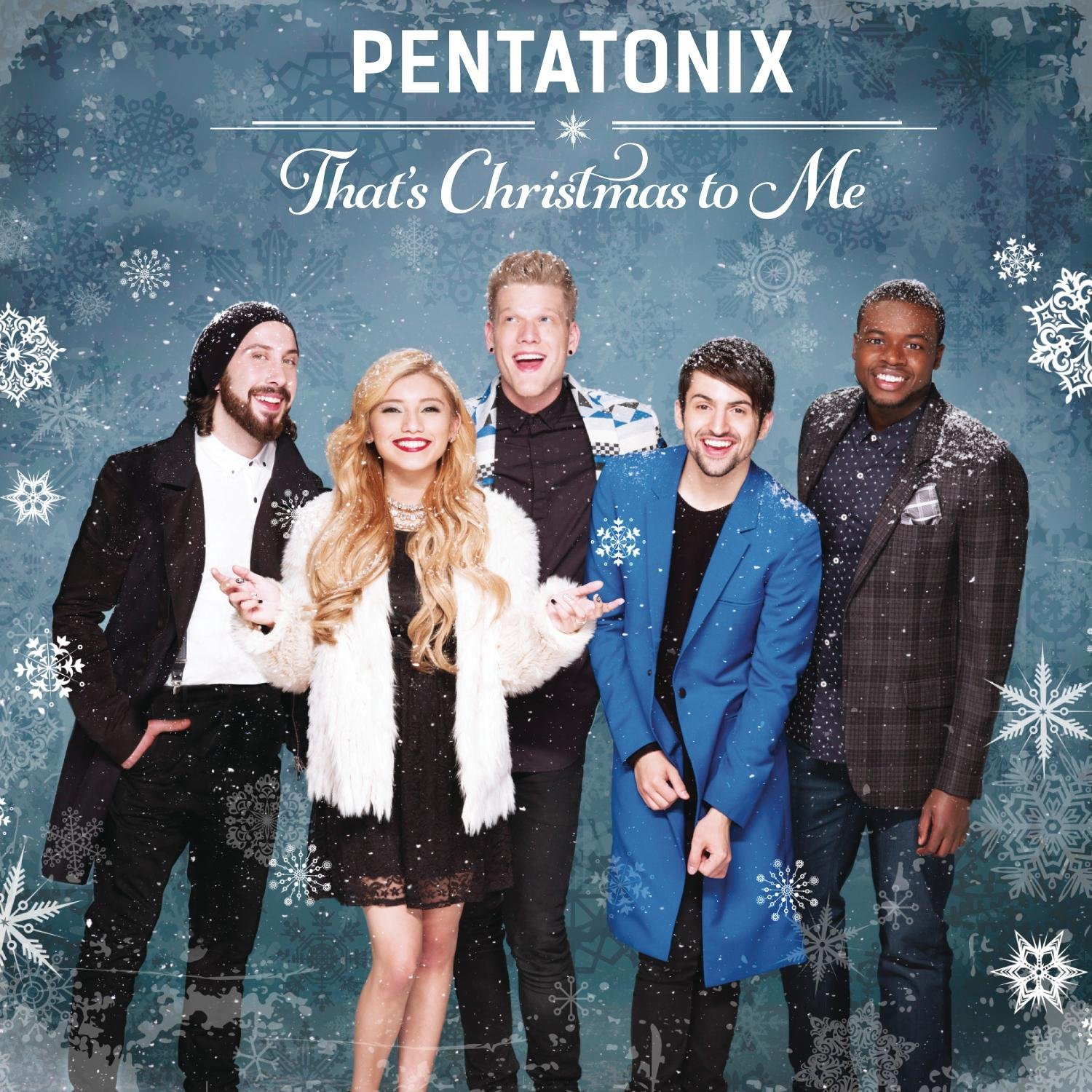 "Listen to the album ""That's Christmas to Me"" by Pentatonix! Source:http://www.amazon.com/"