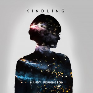 Mandy's ablum, Kindling