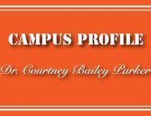 Campus Profile: Dr. Courtney Bailey Parker