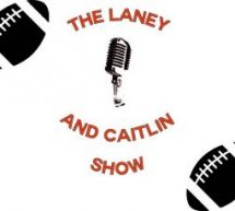 The Laney and Caitlin Show Episode 1 – Do You Know Your Teammate