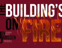 The Building's On Fire: Live House Show