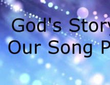 God's Story, Our Song: Part 1