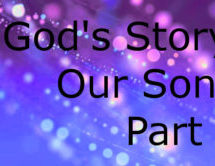 God's Story, Our Song: Part 2