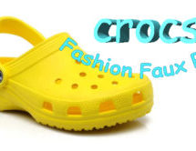 Fashion Faux Pas: Crocs
