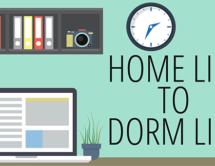 Home Life to Dorm Life