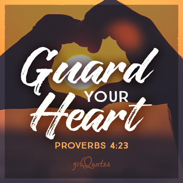 https://www.316quotes.com/guard-heart-proverbs-423/