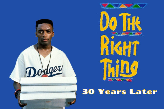 Do The Right Thing: 30 Years Later