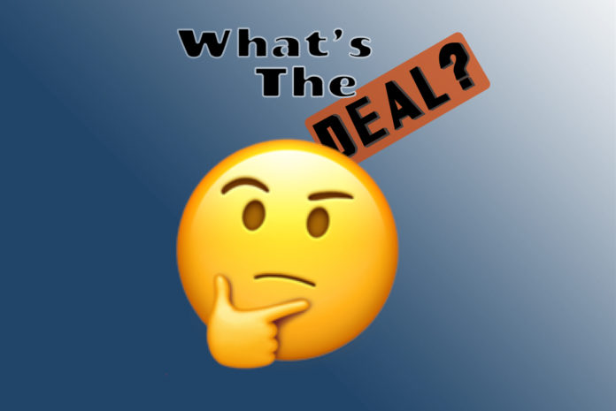 What's The Deal?